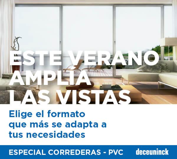 ESTE VERANO, AMPL�A LAS VISTAS: ESPECIAL CORREDERAS PVC